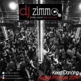 Keep Dancing (DJ Zimmo Mix Aug 2014)