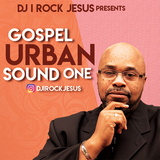 DJ I Rock Jesus Presents Gospel Urban Sound One