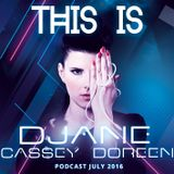 This is Cassey Doreen // Podcast July 2016