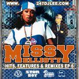 Hits, Features & Remixes - Episode 6 - Missy Elliott
