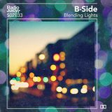 Radio Juicy S02E33 (Blending Lights by B-Side)
