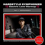 56 | Hardstyle Symphonies Takeover by Hernandéz [Electric Love Festival Warmup Teil 2]