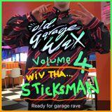 Old Garage Wax Vol.4 - STICKSMAN