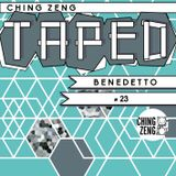 Taped #23 - Benedetto