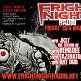 Fright night radio 15-3-19