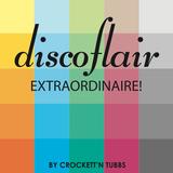 Discoflair Extraordinaire May 2012