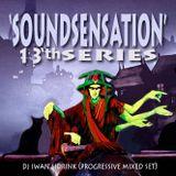 Dj Iwan Sidrink (Progressive Mixed Set) - Soundsensation'13th Series