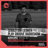 Play Groove Radioshow 036- Special Guest Bizen López
