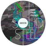 Solid Steel Radio Show 13/2/2015 Part 3 + 4 - Ross From Friends