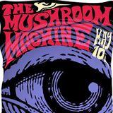 S-10/05 • MushroomMachineClub