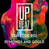 SELECTOR 002: Dymonds & Gould