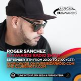 DJ Awards Radio Show 2018 - Special Guest Roger Sanchez @Pure Ibiza Radio & Clubbing TV