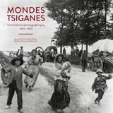 Cultures tsiganes, halte aux clichés ! - Claude JACQUEMIN et Véronique NOLL, APPONA 68