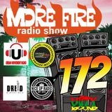 More Fire Radio Show #172 Week of April 30th 2018 with Crossfire from Unity Sound