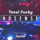 Total Funky Nosense Live from K4 - Summer Disco Tech House Mix 2019