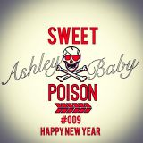 DJ Ashleybaby - SWEET POISON009-28.12.2014HAPPY NEW YEAR