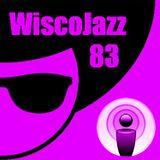 WiscoJazz-Cast: Episode083