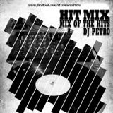 Hit Mix - the Mix of The Hits - Dj Petro