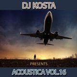 ACOUSTICA VOL. 16  ( By Dj Kosta )