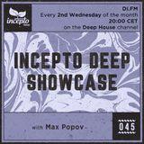 Incepto Deep Showcase with Max Popov 045 @ DI.FM [12.12.18]
