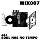4105 MIX007: Ali (Soul Has No Tempo)