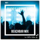 Guido's Lounge Cafe Broadcast 0421 Beachbar Mix (20200327)