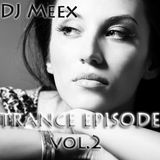 DJ MEEX Trance Episode vol. 2