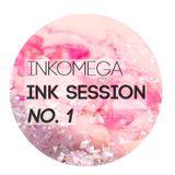 Inkomega - Ink Session No.1 - Drop The Ink