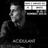 Acidulant @ Kosmonaut - Berlin - 05.08.17