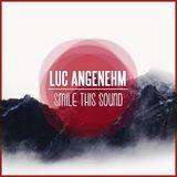 Luc Angenehm // Smile This Mixtape #12