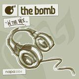 The Bomb   Napa 2004 (Mix CD 2 - Classics)