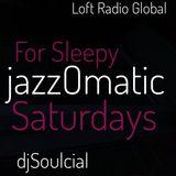 Dope Jazz for Sleepy Saturdays JazzOmatic