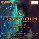 Evalion Presents TransRhythm Episode 007 (Hits Music Radio Barcelona)