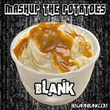 Mash Up The Potatoes (Live Mix)