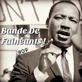 Bande De Fainéants ! #09 - George Raveling, un Spray Nasal et du Chocolat Rose