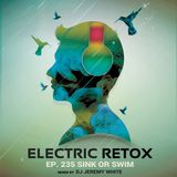 """Sink Or Swim"" Live on Electric Retox"
