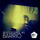 Beats Science #5 - Barrio