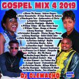 DJ OLEMACHO - GOSPEL MIX 4 2019