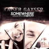 Kaiser Gayser's 'SomeWhere' @InsomniaFM Episode N062 February 2015