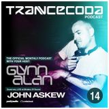 Trancecoda Podcast With Glynn Alan. Guest Mix - John Askew LIVE at Ministry Of Sound