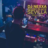 DJ Nexxa @ Rosso Black (Sevilla) [29/05/2016]