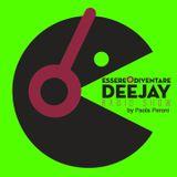 Essere o Diventare Deejay Radio Show di Paola Peroni Episode 12 Guest Federico Scavo