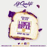 DJ QUALIFI_EXTRA CREDIT_MIX#49:LUNCH BREAK