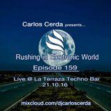 Carlos Cerda - RIEW 159 (25.10.16) [Live @ La Terraza Techno Bar (21.10.16)]