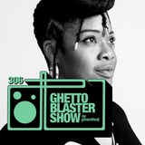 GHETTOBLASTERSHOW #306 (oct. 28/17)