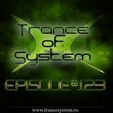 DJ Denori – Trance Of System Episode #123
