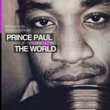 Prince Paul VS The World