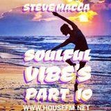 STEVE MACCA'S SOULFUL VIBE'S PART TEN