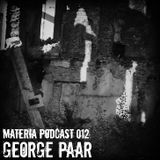 Materia Podcast 012 George Paar
