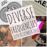 Diverse Frequencies 10th November 2018